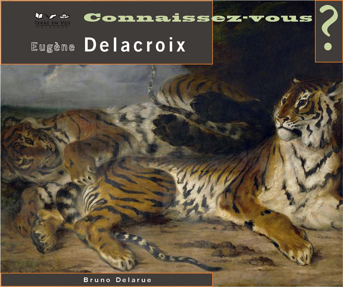 Connaissez-vous Eugène Delacroix ?