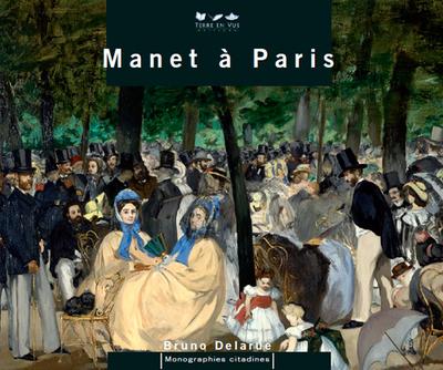 Manet à Paris