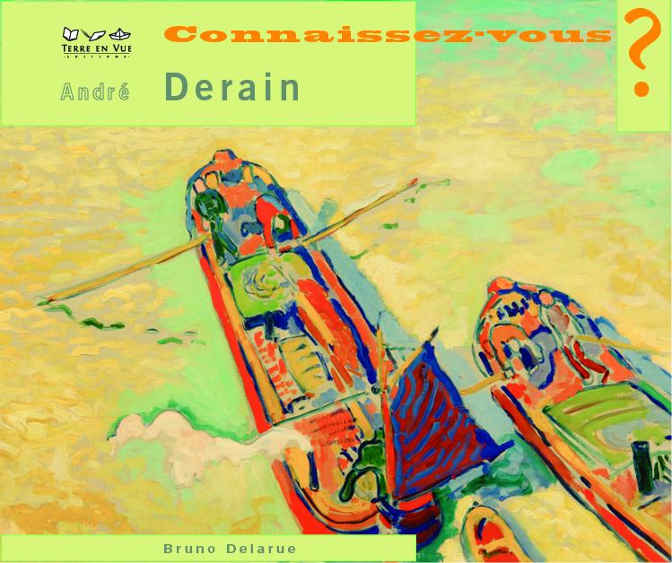 Connaissez-vous André Derain ?