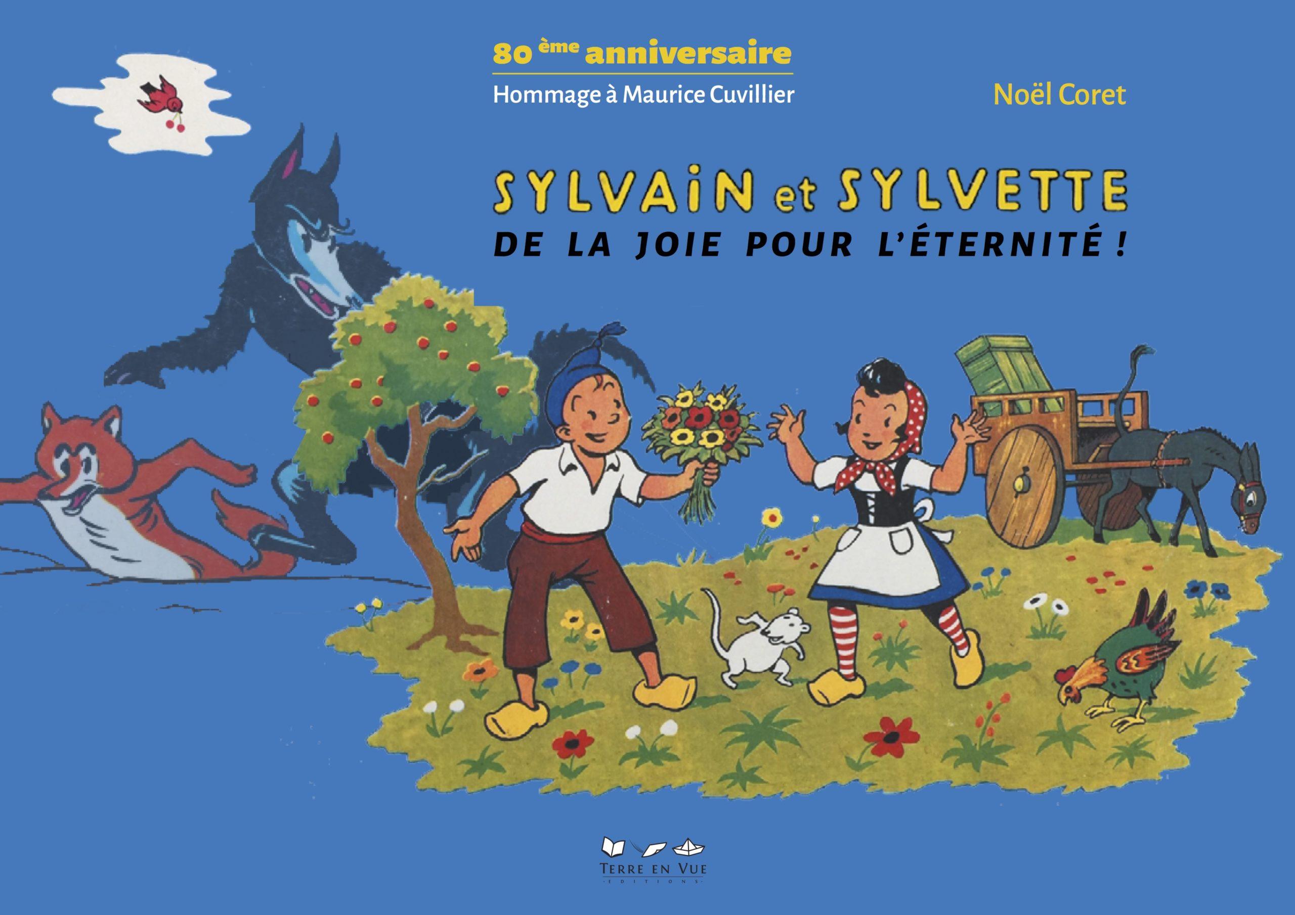 Sylvain et Sylvette. 80e anniversaire. Hommage à Maurice Cuvillier. Par Noël Coret