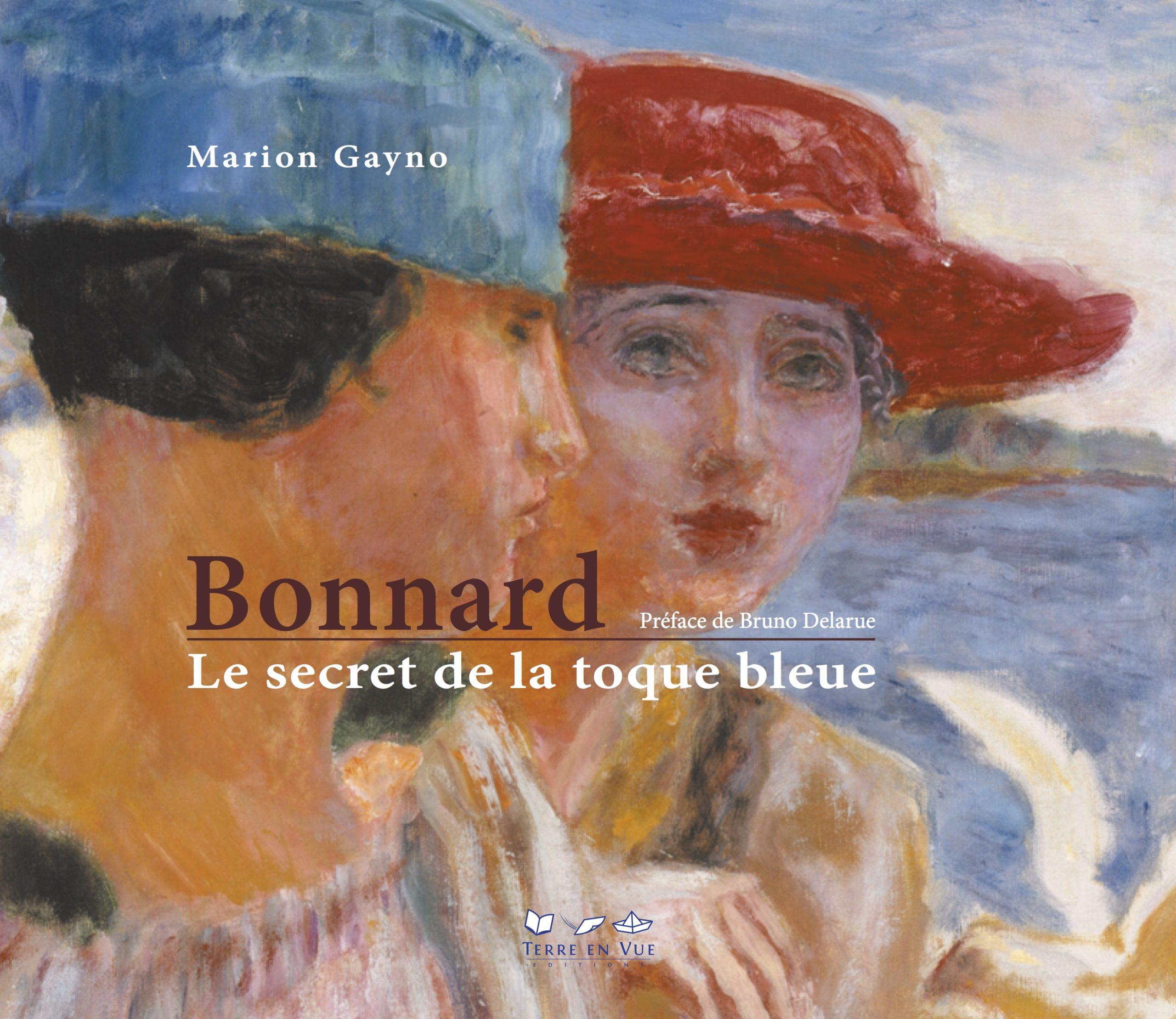 Bonnard. Le secret de la toque bleue par Marion Gayno